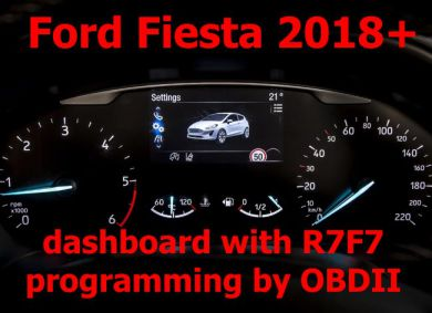S7.67 - Dash programming by OBDII for Ford Fiesta MK8, Transit, Edge, EcoSport, Focus 2018+