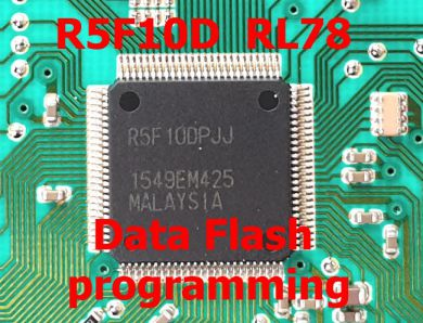 S2.10 -  Renesas RL78 R5F10Dxxx R5F10Cxxx processors data flash programmer